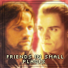 Friends in Small Places